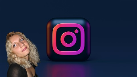 Instagram #2021 for Beginners from A to Z - Intensive course