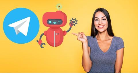 Telegram Bot - Beginners to Pro - Chatbot - Group Management