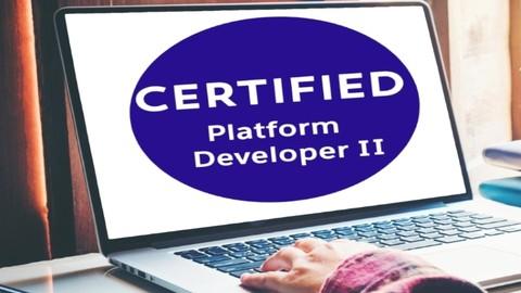 Salesforce Certified Platform Developer II: 5 practice Tests
