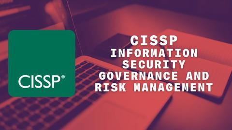 CISSP Information Security Governance and Risk Management