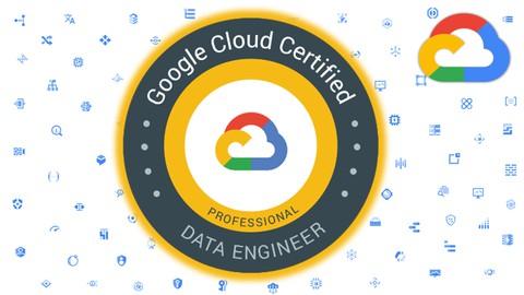 GCP - Google Cloud Professional Data Engineer Certification