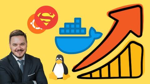 Linux + Docker - Le Cours Ultime : Ubuntu - Bash et Docker