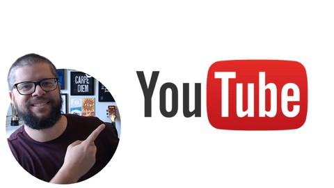 Curso de Youtube   Criando e Gerenciando seu Canal