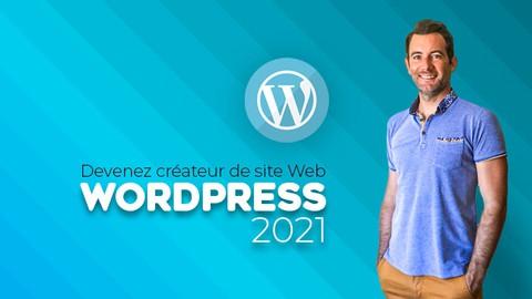 WORDPRESS | Devenez créateur de site Web - Cours de A à Z