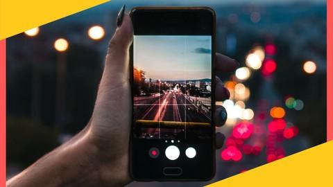 Fotografía con celular. Entiende y domina la cámara