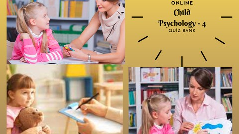 Child Psychology Practice Tests - 4
