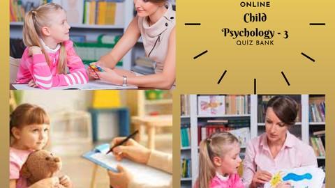 Child Psychology Practice Tests - 3