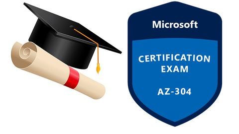 AZ-304: Microsoft Azure Architect Design Exam Practice Ques