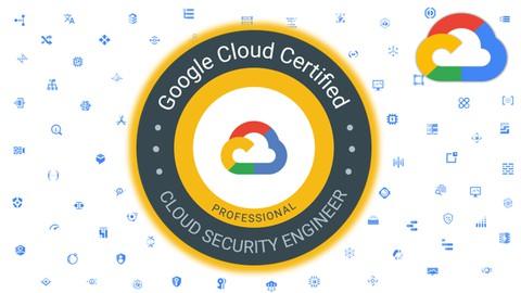 Google Professional Cloud Security Engineer Certification