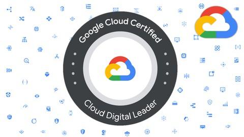 Google Cloud Digital Leader Certification For beginner - GCP