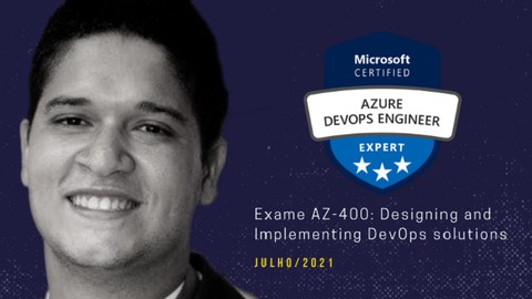 Exame AZ-400: Designing and Implementing DevOps solutions