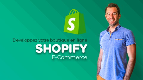 Shopify | Créer votre site E-Commerce de A à Z