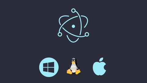 Complete Advance Electon Js Desktop App Devlopment Course