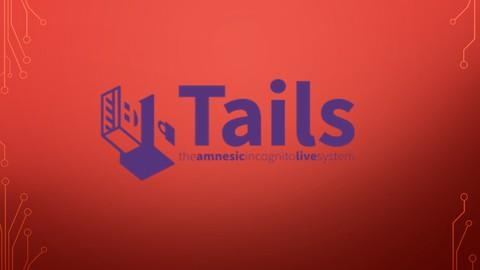 Sıfırdan Tails İşletim Sistemini Öğreniyoruz...