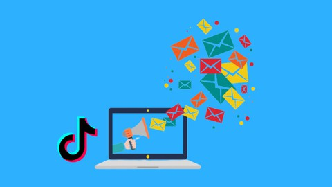 Email Marketing With TikTok: To Get Leads & Sales