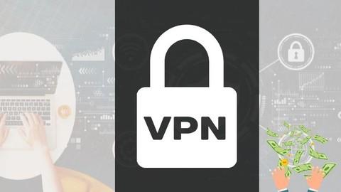 Kendi Güvenli Ağınızı Oluşturun ve Para Kazanın VPN Oluştur!