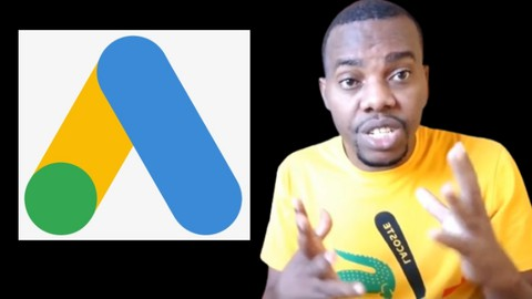 Google Ads (Adwords) Training : STEP BY STEP For Beginners