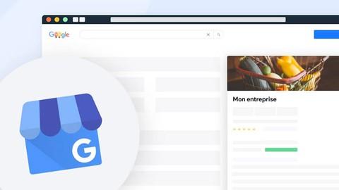 Fiche Google My Business-Guide Complet 2021 étape par étape