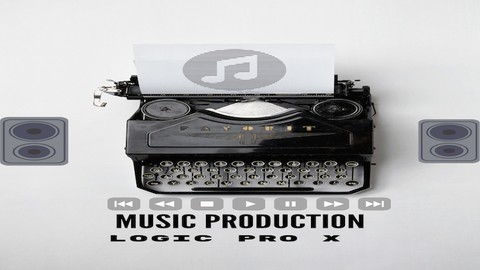 Extensive step by step music production Logic pro x course
