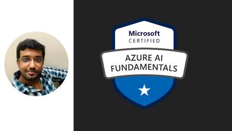 AI-900: Azure AI Fundamentals Practice Tests: Updated 2021