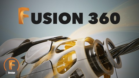Learn Fusion 360 - Make Anything With 3D Printing & Design