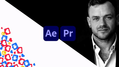 Social Media Video Masterclass: After Effects & Premiere Pro