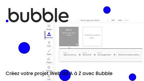 Créer une application sur Bubble de A à Z