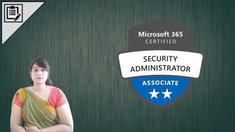 Microsoft 365 Security Admin ( MS-500 ) Exam ->Practice Test