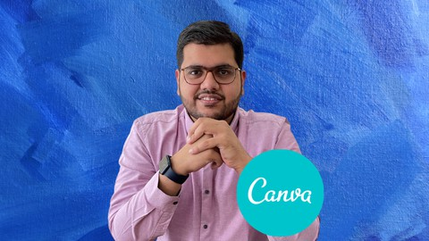 Canva 3.0 Bootcamp - From Beginner to Designer in 2021