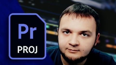 Практический курс видеомонтажа - Premiere Pro 2021