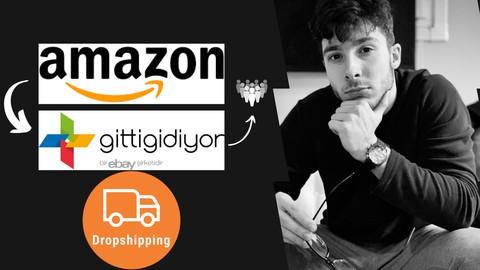 Amazon-Gittigidiyor Dropshipping (e-Ticarete ilk Adım)
