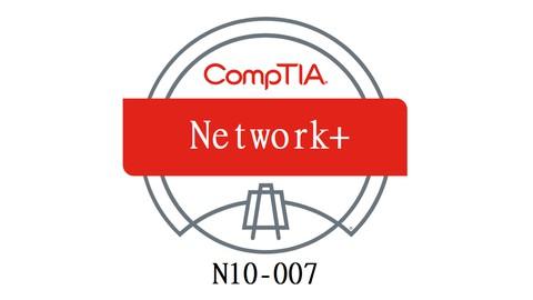 CompTIA Network+ N10-007 Certification Practice Exam