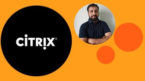 Citrix XenDesktop 7.15- LTSR - Part 1