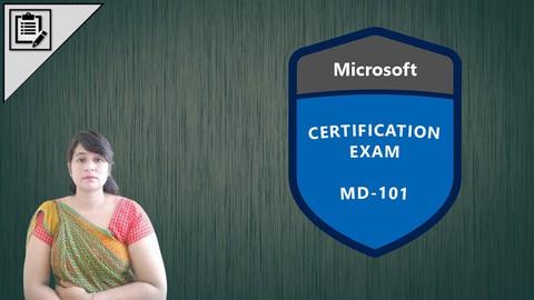 MD-101: Managing Modern Desktops Exam -> Practice Test 2021