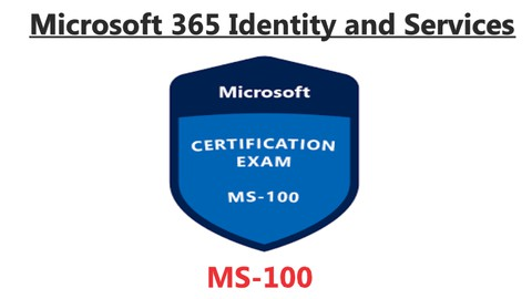 MS-100 (Microsoft 365 Identity and Services) Practice Test