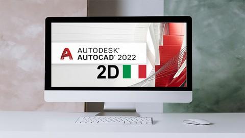 AutoCAD 2022 corso completo 2D