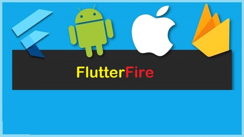 FlutterFire Crash Course for Beginners -  Android & IOS