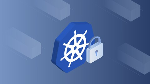 Certified Kubernetes Security Specialist (CKS) for 2021