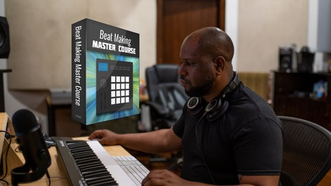 Beat Making Bootcamp For Beginners: Make Beats in ANY DAW