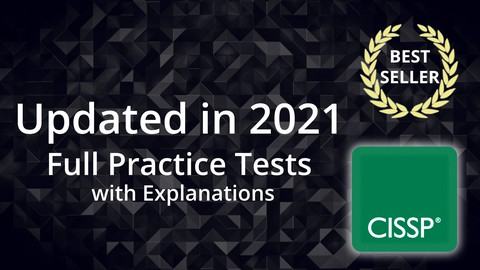 CISSP Practice Tests 2021 - All Domains - 3 Full Tests