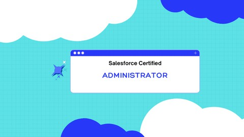 Salesforce Certified Administrator Practice Tests
