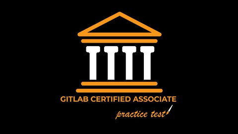 Gitlab Certified Associate Knowledge Base Test. CI / CD / CT