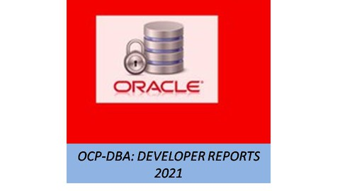 ORACLE DEVELOPER REPORTS 2021