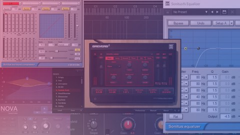 Mixing Components & Effects Masterclass: Beginner to Advance