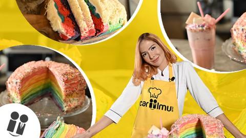 Cara Praktis Membuat Menu Cake, Bolu, dan Minuman Rainbow