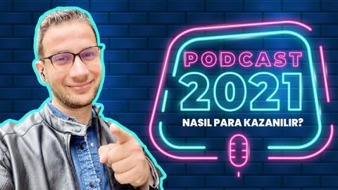 Podcast'lerden Nasıl Para Kazanılır 2021'de Podcast Baslayin