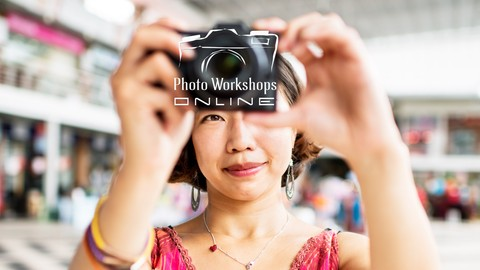 Photography: Master Your Camera - Master Your Creativity