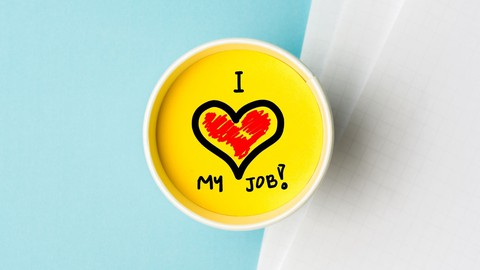 How To Love Your Job - Help Yourself and Others