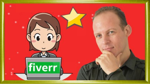 Fiverr Freelancing 2021: Sell Fiverr Gigs Like The Top 1%