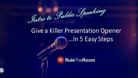 Intro to Public Speaking: Give a Killer Presentation Opener!